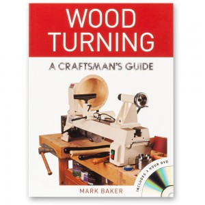 Wood Turning A Craftsman's Guide - Book & DVD