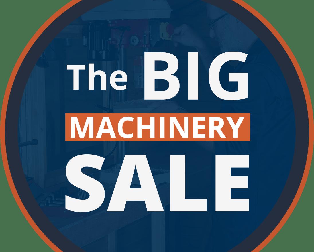The Big Machinery Sale