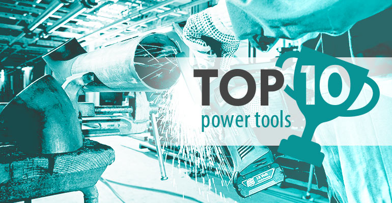 View Top 10 Power Tools